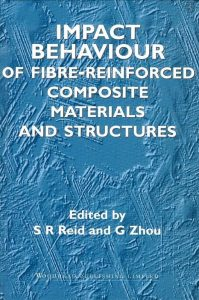 Impact Behaviour of Fibre-Reinforced Composite Materials and Structures PDF 英文原版书